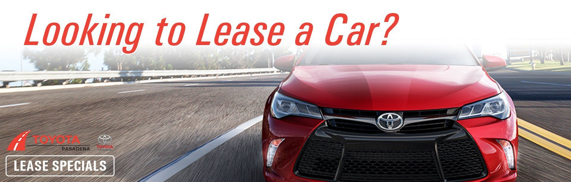 Toyota Pasadena Lease Specials Banner